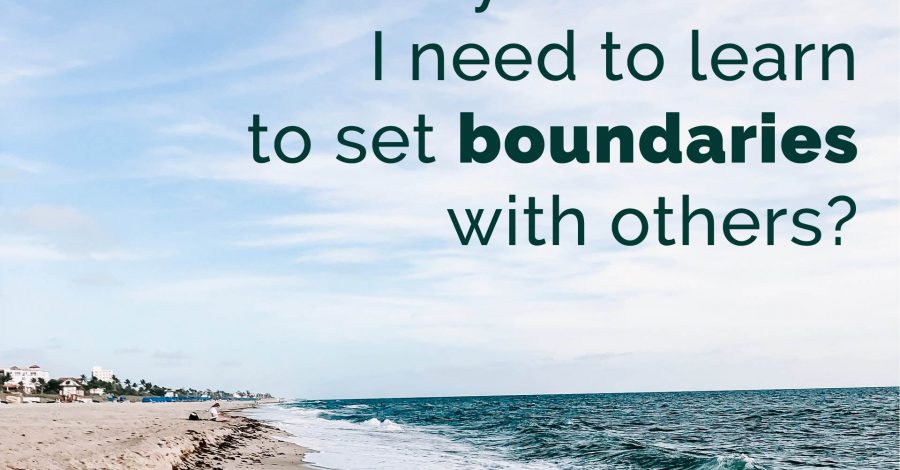 SETTING BOUNDARIES ON THE WAY TO PARADISE – THURSDAY THOUGHT