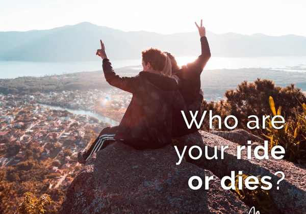RIDE OR DIES – Thursday Thought
