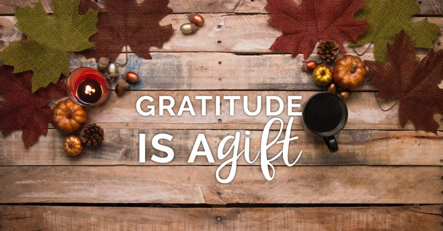 Gratitude is a Gift