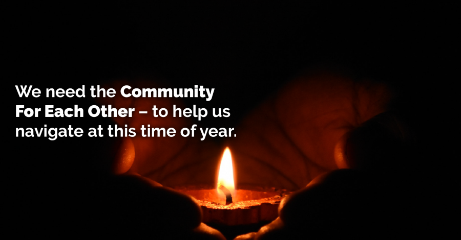 HELP GETTING THROUGH THE HOLIDAYS – The Community For  Each Other