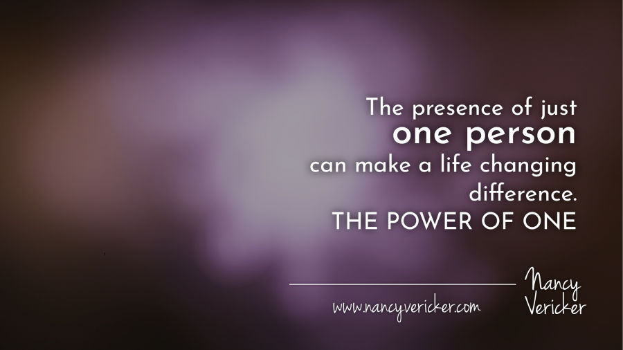 THE POWER OF ONE : Hope and Help Are Always Available