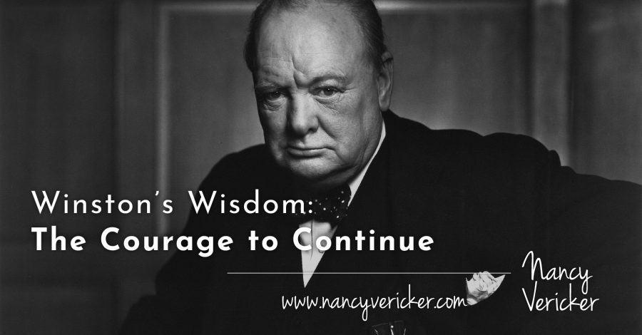 Winston's Wisdom: The Courage to Continue