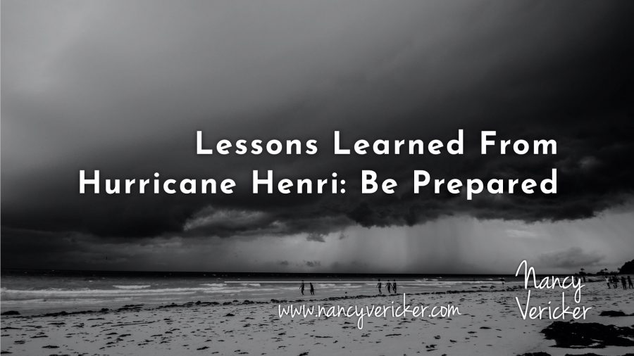 Lessons Learned From Hurricane Henri: Be Prepared