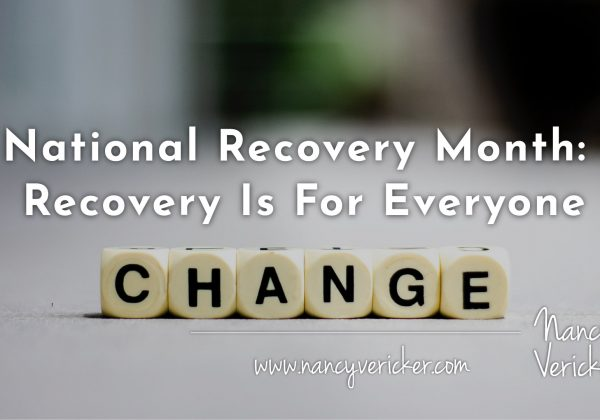 National Recovery Month: Recovery Is For Everyone